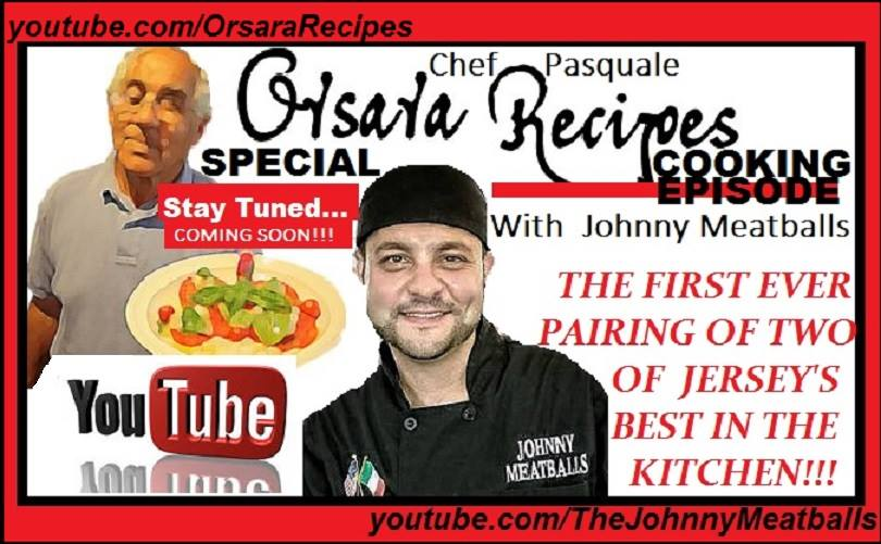 OrsaraRecipes and Johnny Meatballs